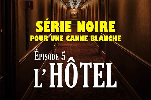 Episode-5_Les-hotels_listing